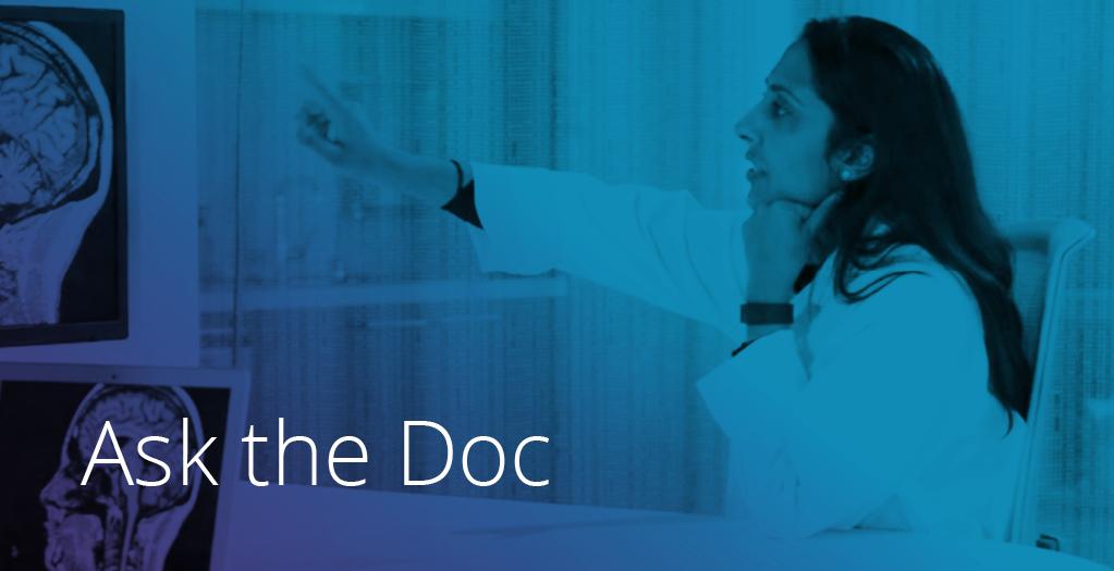 Dr. Nisha Patel. Ask the doc
