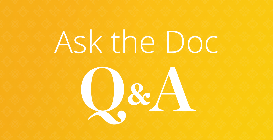 Ask the Doc series Q&A
