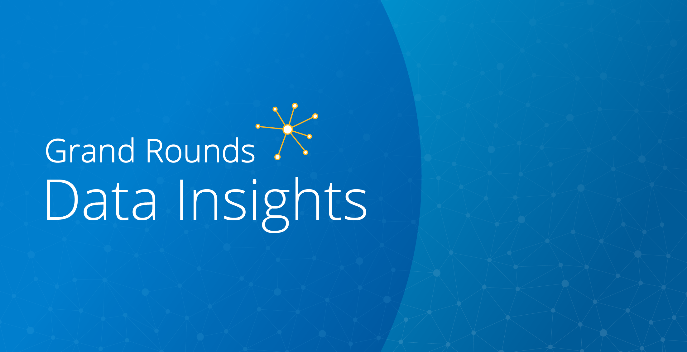 Gran Rounds Data insights