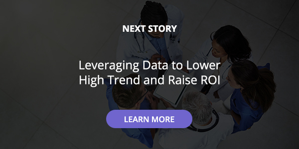 Leveraging Data to Lower High Trend and Raise ROI